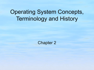 Operating System Concepts, Terminology, and History