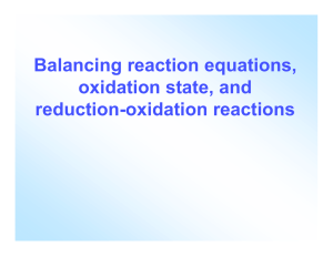 Balancing reaction equations, oxidation state, and reduction
