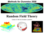 Random Field Theory - Wellcome Trust Centre for Neuroimaging