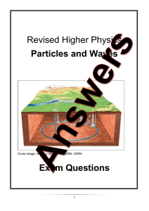Particles and Waves Answers