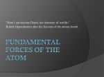 Fundamental Forces of the atom