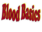 Blood Basics part 1