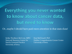 Everything you never wanted to know about cancer data, but need