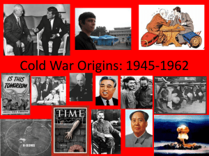Cold War Origins: 1945-1962