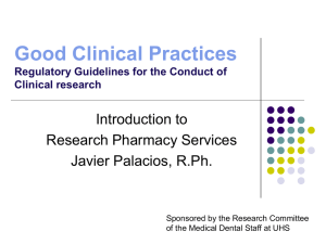Good Clinical Practices Regulatory Guidelines for the Conduct of