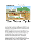 In the water cycle, energy is supplied by the sun
