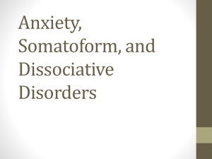 Anxiety, Somatoform, and Dissociative Disorders