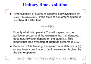 Unitary time evolution