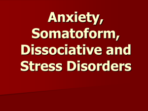 Anxiety, Somatoform, Dissociative Disorders and Stress