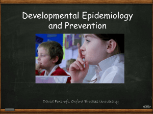 Developmental Epidemiology and Prevention