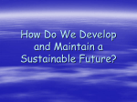 How Do We Develop and Maintain a Sustainable