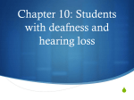 Chapter 10: Students with deafness and hearing loss
