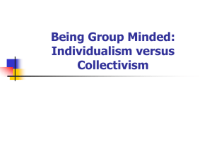 Being Group Minded: Individualism versus Collectivism