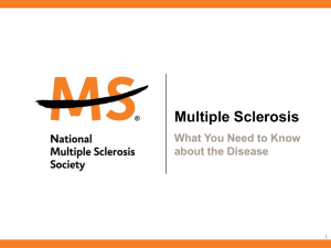 Multiple Sclerosis - National Multiple Sclerosis Society