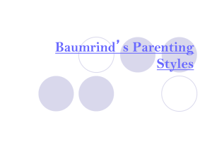 Baumrind`s Parenting Styles