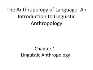 What is linguistic anthropology,