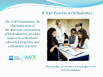 Passion Slide - American Association of Orthodontists Foundation