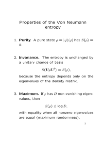 Properties of the Von Neumann entropy