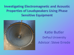 Investigating Electromagnetic and Acoustic Properties of