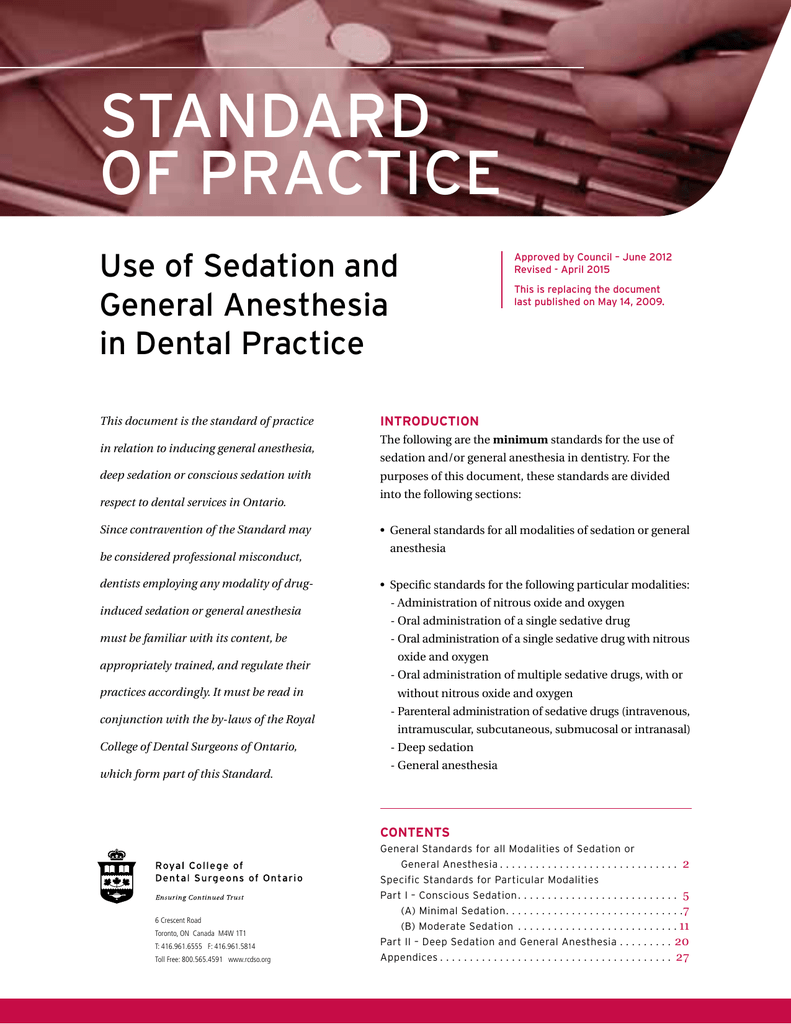 Standard of Practice - Use of Sedation and General Anesthesia in