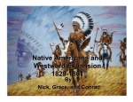 Native Americans and Westward Expansion 1829 1829 1861