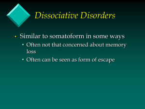 Dissociative Disorders - Perfectionism and Psychopathology Lab