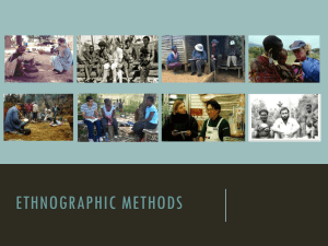 Fieldwork in cultural Anthropology: Methods and Ethics