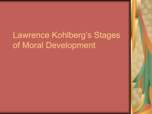 Lawrence Kohlberg`s Stages of Moral Development