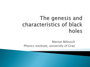 The genesis and characteristics of black holes