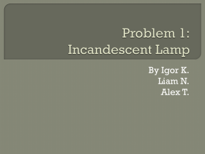 Problem 1: Incandescent Lamp