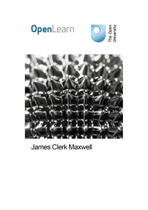 James Clerk Maxwell - The Open University