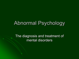 Chapter 12 - Abnormal Psychology