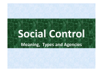Social Control: Meaning, Features and Agencies