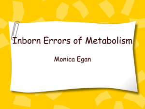 Inborn Errors of Metabolism
