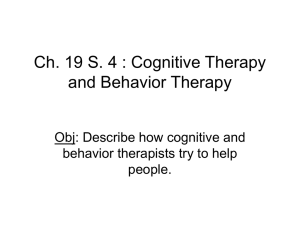 Ch. 19 S. 4 Cognitive Therapy and Behavior Therapy