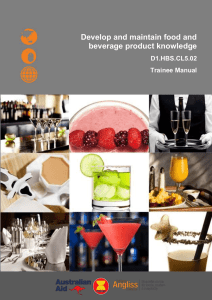 Develop and maintain food and beverage product knowledge