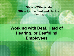 Working with the Client Who is Deaf, Hard of Hearing, or Deafblind