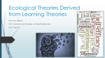 Ecological Theories Derived from Learning Theories