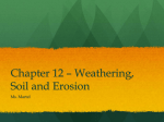 Chapter 12 * Weathering, Soil and Erosion