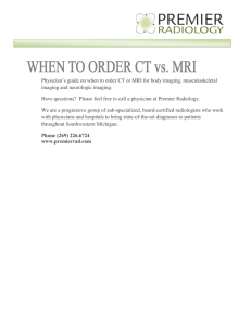 Physician`s guide on when to order CT or MRI for body imaging
