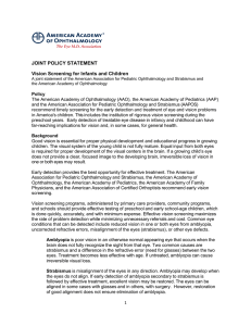 JOINT POLICY STATEMENT Vision Screening for Infants and Children