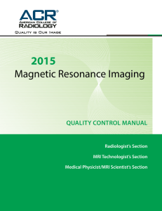 Magnetic Resonance Imaging - American College of Radiology