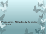 Persuasion, Attitudes, and Behavior