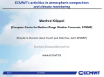 ECMWF`s activities in atmospheric composition and climate
