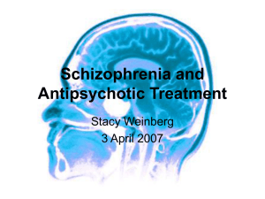 Schizophrenia and Antipsychotic Treatment