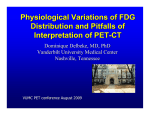 Physiological Variations of FDG Distribution and Pitfalls of