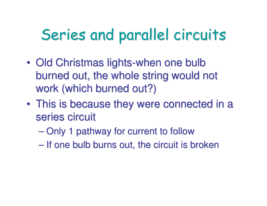 Series And Parallel Circuits All The Resistors In A Circuit We Can Use Ohms Law To 001618832 1 C1f45d15f3ed07e36996f60e048ed80e