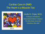 Cardiac Care in DMD The Heart is a Muscle Too