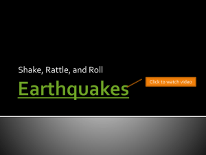 Earthquakes - ESCI 101 - Introduction to Earth Science