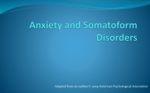 Anxiety and Somatoform Disorders